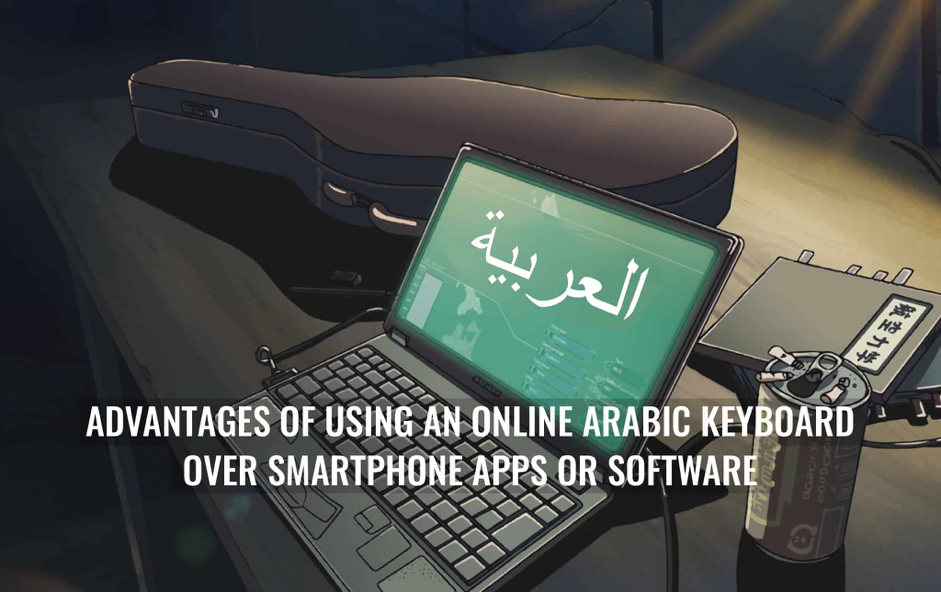 Advantages of Virtual Arabic Keyboard